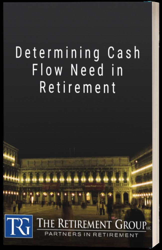 Determining Cash Flow Need in Retirement
